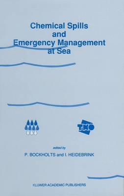 Chemical Spills and Emergency Management at Sea: Conference Proceedings: 1988