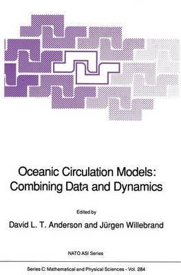 Oceanic Circulation Models: Combining Data and Dynamics