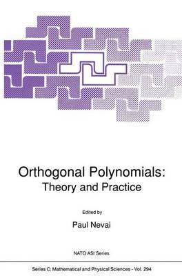 Orthogonal Polynomials: Theory and Practice: 1989