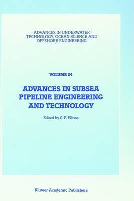 Advances in Subsea Pipeline Engineering and Technology: Papers Presented at Aspect '90, a Conference Organized by the Society for Underwater Technology and Held in Aberdeen, Scotland, May 30-31, 1990: 1990
