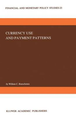 Currency Use and Payment Patterns