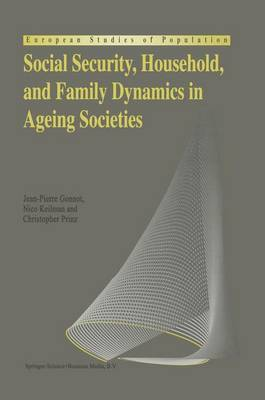 Social Security, Household, and Family Dynamics in Ageing Societies