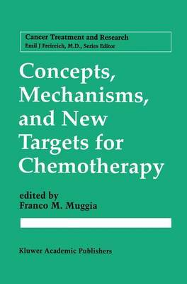 Concepts, Mechanisms and New Targets for Chemotherapy