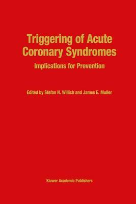 Triggering of Acute Coronary Syndromes: Implications for Prevention