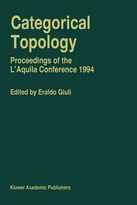 Categorical Topology: Proceedings of the L'Aquila Conference 1994