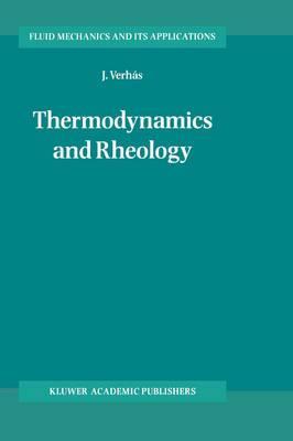 Thermodynamics and Rheology