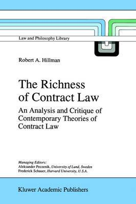 The Richness of Contract Law: An Analysis and Critique of Contemporary Theories of Contract Law