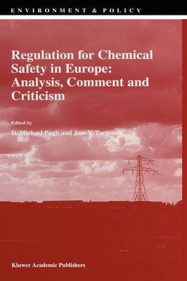Regulation for Chemical Safety in Europe: Analysis, Comment and Criticism