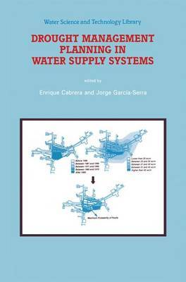 Drought Management Planning in Water Supply Systems: Proceedings from the UIMP International Course Held in Valencia, November 1997