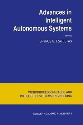 Advances in Intelligent Autonomous Systems
