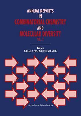 Annual Reports in Combinatorial Chemistry and Molecular Diversity
