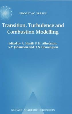 Transition, Turbulence and Combustion Modelling: Lectures Notes from the 2nd ERCOFTAC Summerschool Held in Stockholm 10-16 June, 1998