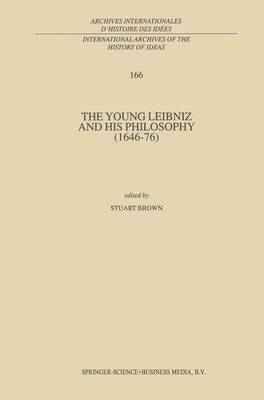 The Young Leibniz and His Philosophy 1646-76