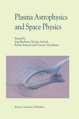 Plasma Astrophysics and Space Physics: Proceedings of the VIIth International Conference Held in Lindau, Germany, May 4-8, 1998