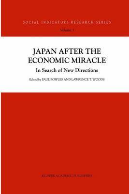 Japan After the Economic Miracle: In Search of New Directions