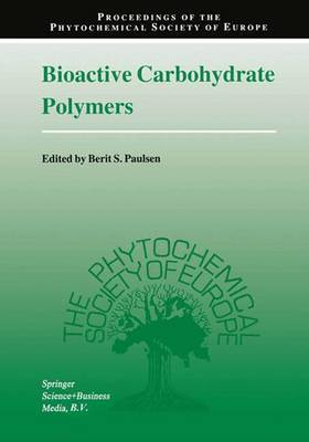 Bioactive Carbohydrate Polymers: Proceedings of the Phytochemical Society of Europe