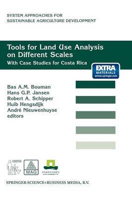 Tools for Land Use Analysis on Different Scales: With Case Studies for Costa Rica