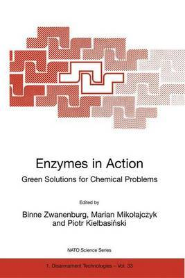 Enzymes in Action: Green Solutions for Chemical Problems
