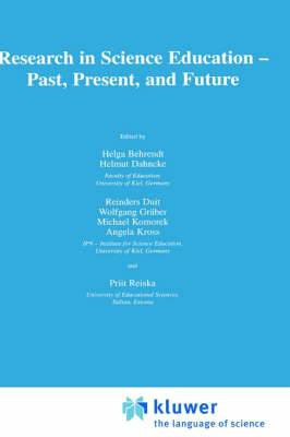Research in Science Education: Past, Present and Future