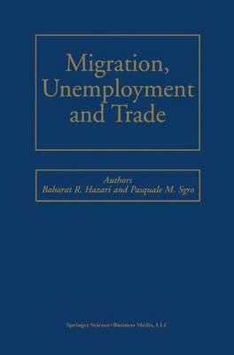 Migration, Unemployment and Trade
