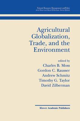 Agricultural Globalization, Trade and the Environment