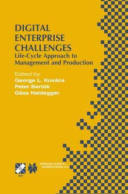 Digital Enterprise Challenges: Life-Cycle Approach to Management and Production