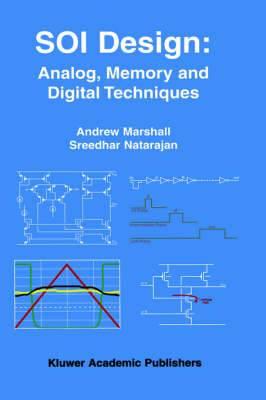 SOI Design: Analog, Memory and Digital Techniques