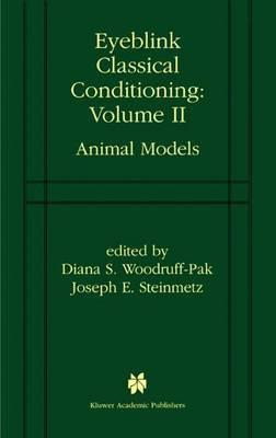 Eyeblink Classical Conditioning: Animal Models: v. 2