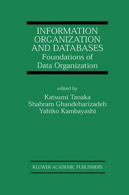 Information Organization and Databases: Foundations of Data Organization