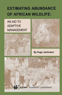 Estimating Abundance of African Wildlife: An Aid to Adaptive Management