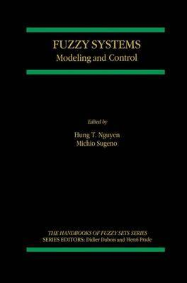 Fuzzy Systems: Modeling and Control