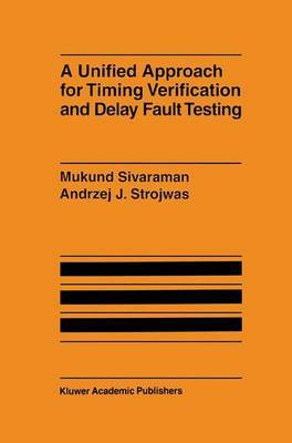 A Unified Approach for Timing Verification and Delay Fault Testing