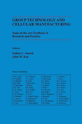 Group Technology and Cellular Manufacturing: A State-of-the-Art Synthesis of Research and Practice