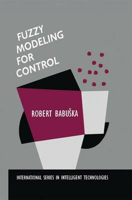 Fuzzy Modeling for Control