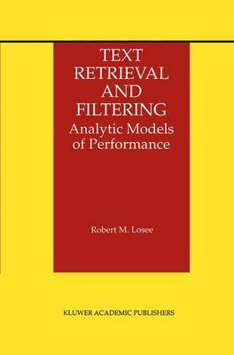 Text Retrieval and Filtering: Analytic Models of Performance