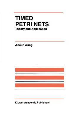Timed Petri Nets: Theory and Application