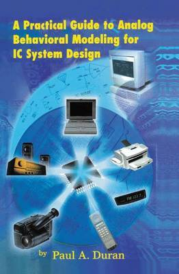 A Practical Guide to Analog Behavioral Modeling for IC System Design