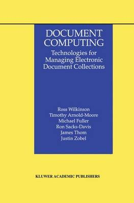 Document Computing: Technologies for Managing Electronic Document Collections