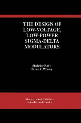 The Design of Low-voltage, Low-power Sigma-delta Modulators