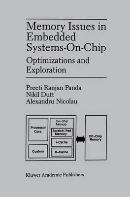 Memory Issues in Embedded Systems-on-Chip: Optimizations and Exploration