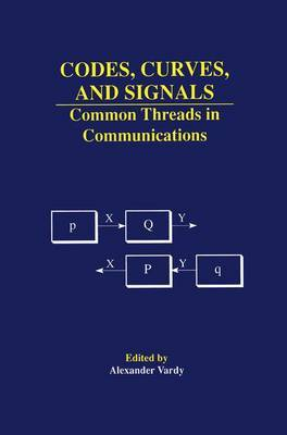 Codes, Curves, and Signals: Common Threads in Communications