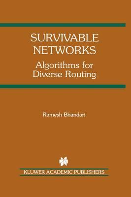 Survivable Networks: Algorithms for Diverse Routing