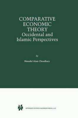 Comparative Economic Theory: Occidental and Islamic Perspectives