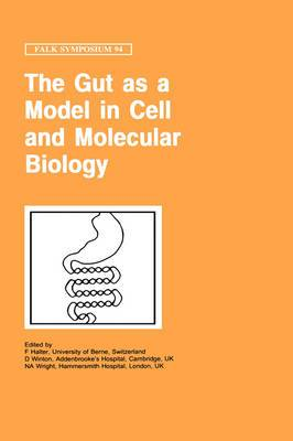 The Gut as a Model in Cell and Molecular Biology