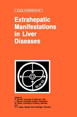 Extrahepatic Manifestations in Liver Diseases: 69th Symposium : Papers