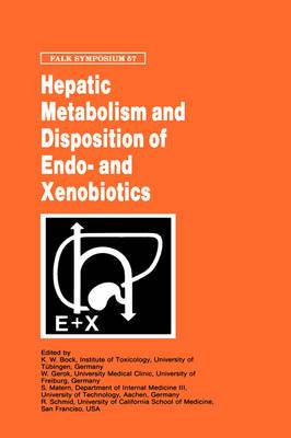 Hepatic Metabolism and Disposition of Endo- and Xenobiotics