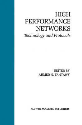 High Performance Networks: Technology and Protocols