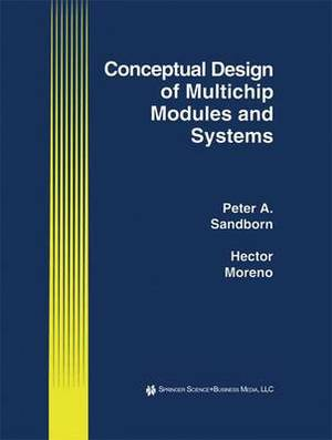 Conceptual Design of Multichip Modules and Systems