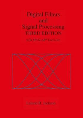 Digital Filters and Signal Processing: With MATLAB Exercises: 1996