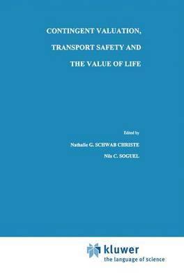 Contingent Valuation, Transport Safety and the Value of Life